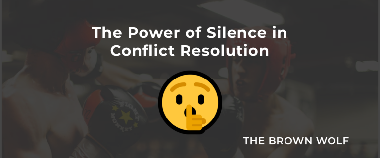 The Power of Silence in Conflict Resolution