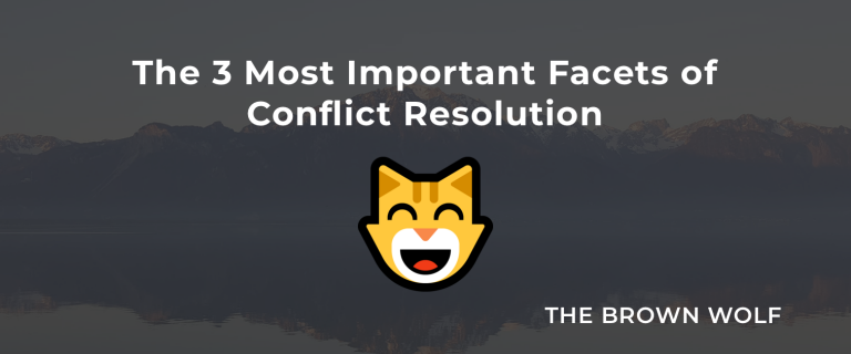 The 3 Most Important Facets of Conflict Resolution